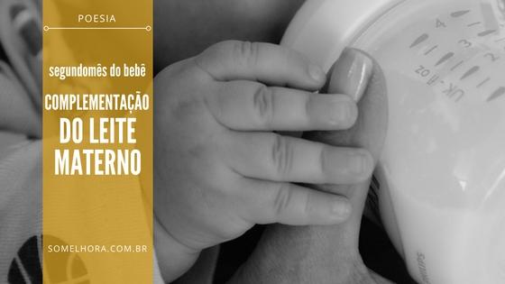 Segundo Mês do bebê e a complementação do leite materno