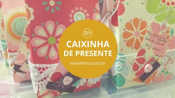 DIY Caixinha de Presente (com molde) – linda e fácil