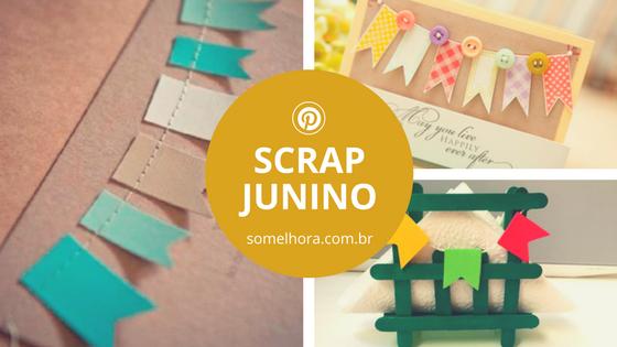 Scrap Junino: inspiração de FESTA JUNINA 🔥