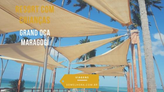 Resort com crianças: Grand Oca Maragogi