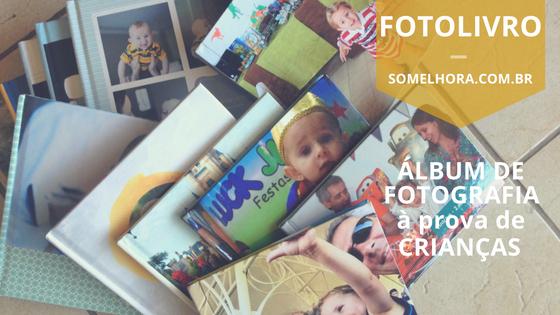 Fotolivro – álbum de fotografia à prova de crianças