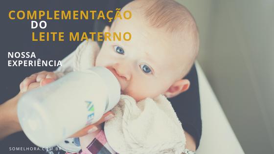 Complementação do leite materno – nossa experiência