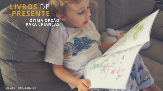 frase: livros de presente ótima opção para crianças