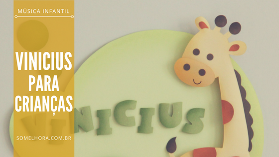 Vinicius para crianças (música infantil e poesia para crianças)