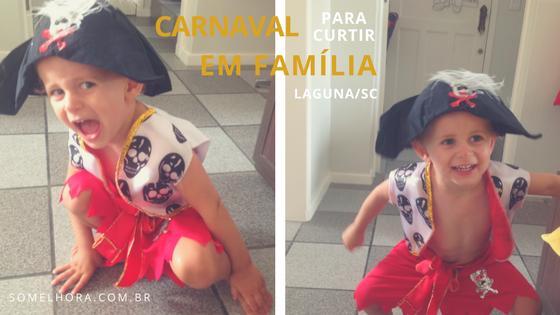 Carnaval Laguna 2017 – nós vamos curtir em família!