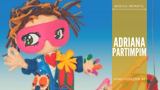 Adriana Partimpim – o lado infantil da Calcanhotto
