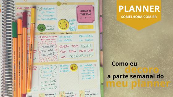 📝 Agenda semanal do planner: como eu decoro a semana!
