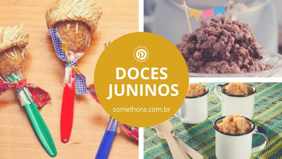 DOCES de FESTA JUNINA fáceis e deliciosos 🍭