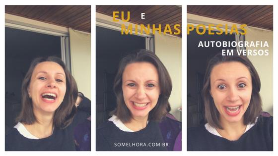 Eu e minhas poesias: uma autobiografia em versos