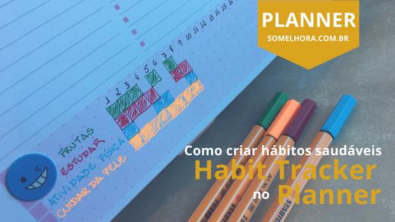 ✅ HABIT TRACKER no planner: criando hábitos saudáveis