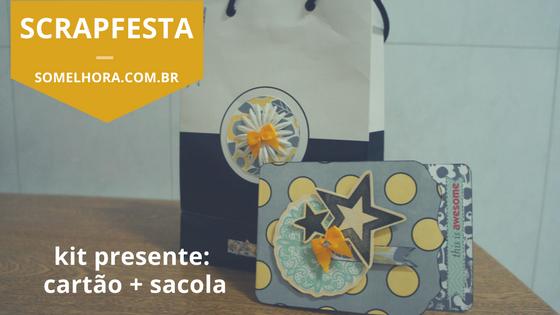 Cartão scrapbook + sacola de presente (kit coordenado)