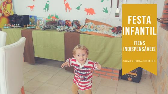 7 itens indispensáveis para a festa infantil do seu filho