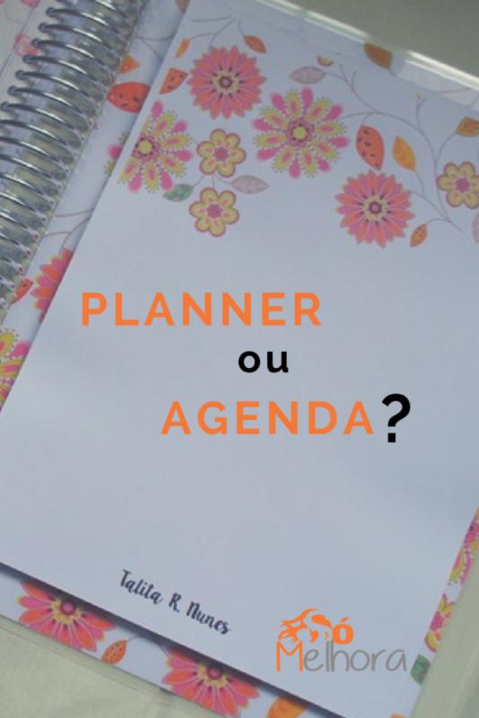imagem com a pergunta: planner ou agenda?