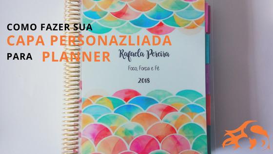 Como fazer sua própria capa personalizada para planner