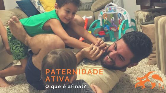Compartilhando a paternidade ativa – guest post Papai Educa