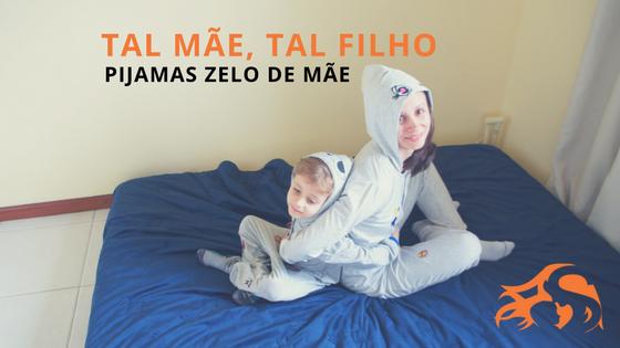 Brincando de tal mãe, tal filho com pijamas Zelo de Mãe