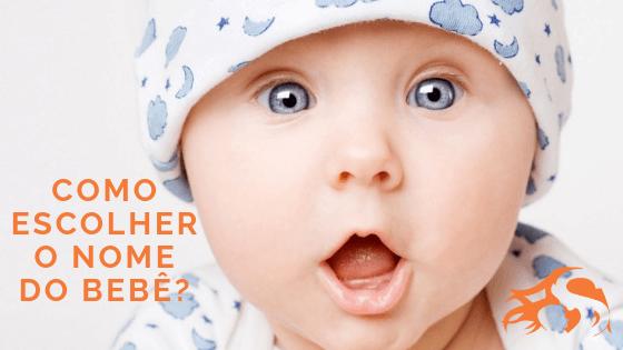 Como escolher o nome do bebê? [dicas e ideias]