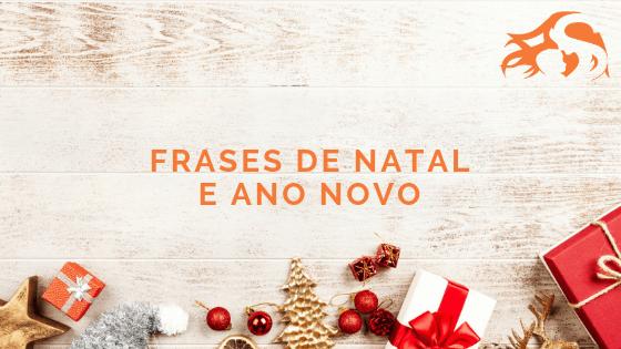 Frases de Natal e Ano Novo: para se inspirar e compartilhar!