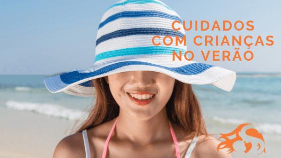 5 Dicas de cuidados com as crianças no Verão