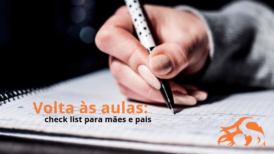 Volta às aulas: check list para mães e pais