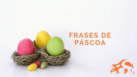 Frases de Páscoa: para se inspirar e compartilhar!