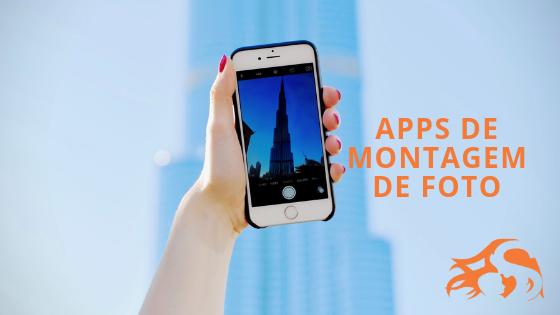 6 Aplicativos de montagem de foto no celular + bônus!
