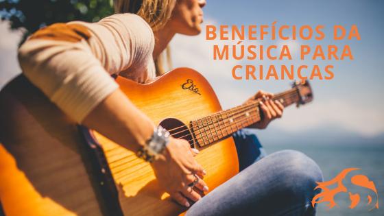 5 Benefícios da música para crianças – questões práticas