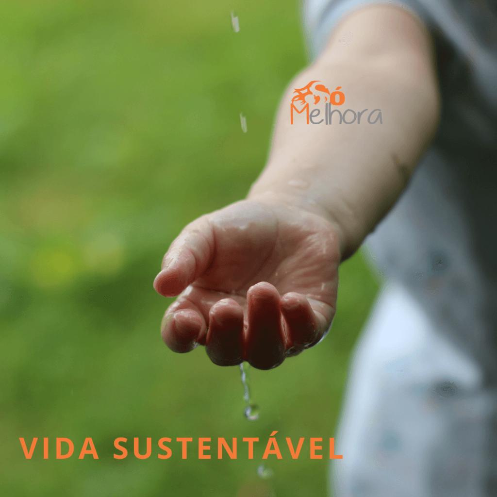 imagem de uma mãe pegando pingos de água - vida sustentável